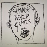 Summer Never Comes